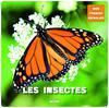 les insectes (coll. mon premier animalier) - Carrier, Jérôme