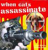 WHEN CATS ASSASSINATE - Watts, David