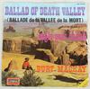 Burt Mackay - Ballad Of The Death Valley (Disques Vogue, France, 1972).