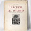 Le Louvre et les Tuileries, Yvan Christ, éditions Tel, 1949