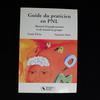 Livre Guide du praticien en PNL Manuel d'autoformation et de travail en groupe
