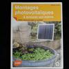 Livre Montages photovoltaïques à bricoler soi-même utiliser l'électricité solaire au quotidien