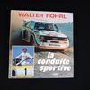 Livre Walter Röhrl La conduite sportive