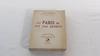 … Et Paris ne fut pas détruit, Pierre Taittinger,1948, Edition l'Elan – Collection Témoignages Contemporains