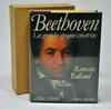 « Beethoven, Les Grandes Époques Créatrices » – Editions Albin Michel
