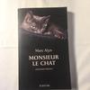 Monsieur le chat : promenades littéraires - Marc Alyn
