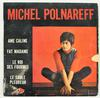 Michel Polnareff - Âme Câline (Disc'AZ, France, 1967).