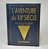 L'Aventure du XXe Siècle – Collection « Tout Notre Siècle »
