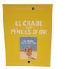 Album BD Hergé Les archives Tintin Le crabe aux pinces d'or Editions Moulinsart.