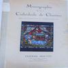 Monographie de la Cathédrale de Chartres