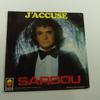 45T Michel Sardou « J'accuse »