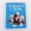 L'encyclopédie des héros. Icônes et autres demi-dieux