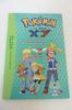 Livre Pokémon La série XY La championne de neuvartault tome 4, éditions Hachette Jeunesse