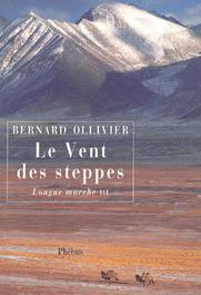 Longue Marche Tome 3 Le Vent Des Steppes Label Emmaus