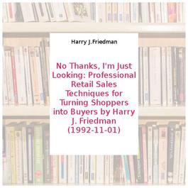no thanks i m just looking friedman harry j