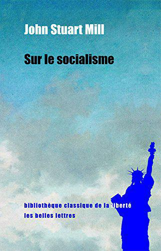 Sur le socialisme - John Stuart Mill - Photo 0