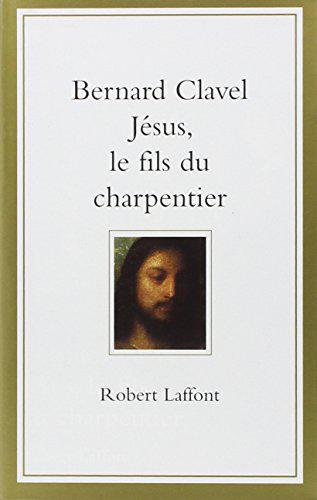 Jésus, le fils du charpentier - Photo 0