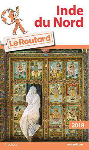 Guide du Routard Inde du Nord 2018 - Collectif - Photo 0