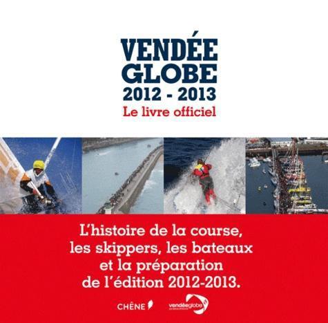 Vendee Globe Le Livre Officiel Edition 2012 2013 Label Emmaus