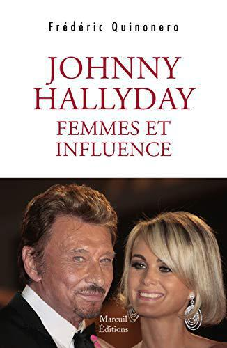 Johnny Hallyday femmes et influences - Quinonero, Frederic - Photo 0
