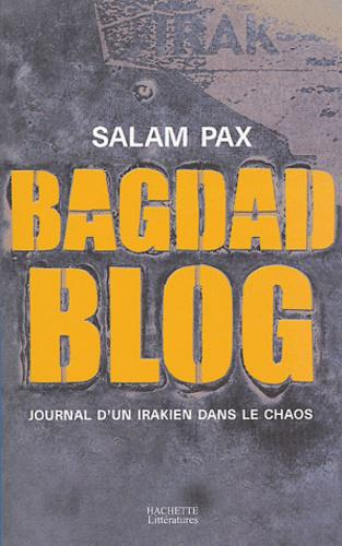 Bagdad Blog. Journal d'un Irakien dans le chaos - Photo 0