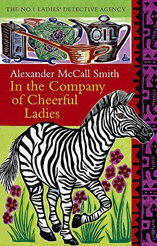 In the Company of Cheerful Ladies - Mccall Smith, Alexander - Photo 0