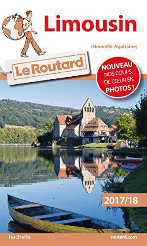 Guide du Routard Limousin 2017/18 - Collectif - Photo 0