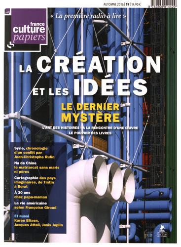 France Culture Papiers N 19 Automne 2016 La Creation Et Les Idees Label Emmaus