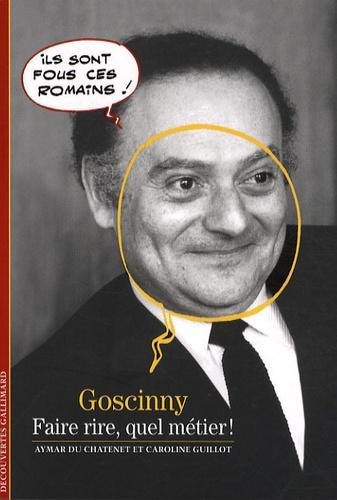 Goscinny. Faire rire, quel métier ! - Photo 0