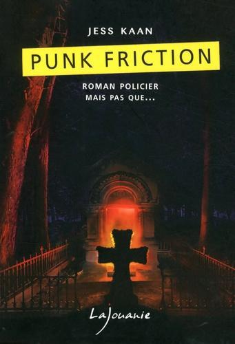 Punk friction - Photo 0