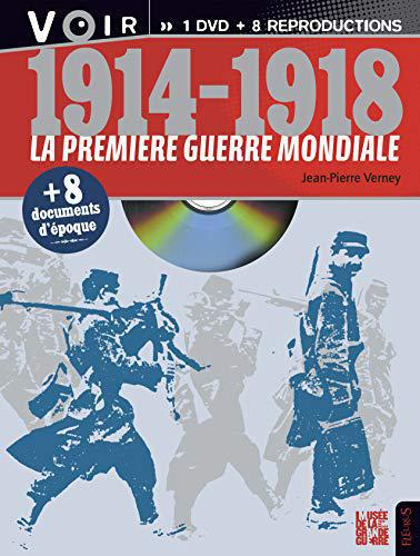 1914-1918 La Premiere Guerre mondiale (+1 DVD et 8 reproductions d'époque) - Verney, Jean-Pierre - Photo 0