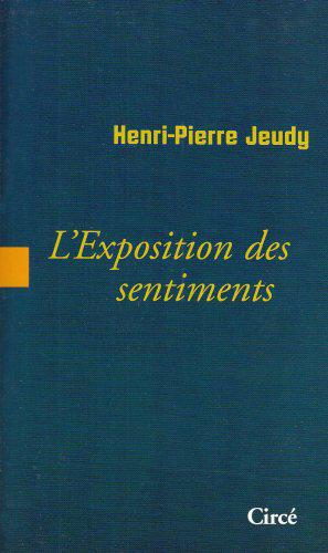 L'Exposition des sentiments - Jeudy, Henri-Pierre - Photo 0