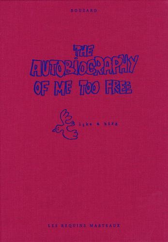 The Autobiography of Me Too Tome 3 : Like a Bird - Photo 0