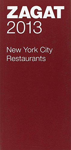 Zagat 2013 New York City Restaurants - Zagat Survey - Photo 0
