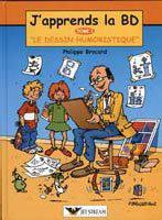 J'apprends la BD Tome 1 : Le dessin humoristique - Photo 0