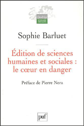 Edition de sciences humaines et sociales : le coeur en danger - Photo 0