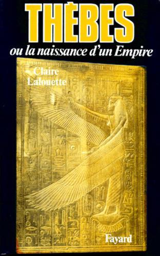 Pharaons. Tome 2, Thèbes ou la naissance d'un empire - Photo 0