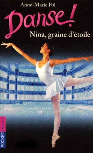 Danse ! tome 1 : Nina, graine d'étoile - Photo 0