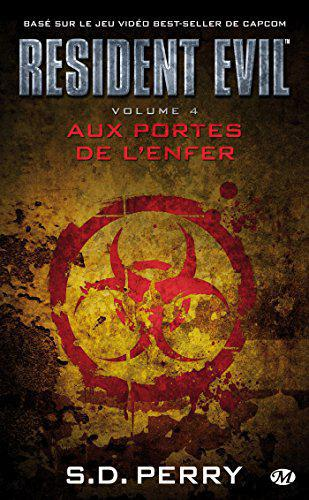 Resident Evil , Tome 4: Aux portes de l'enfer - Perry, S.D. - Photo 0