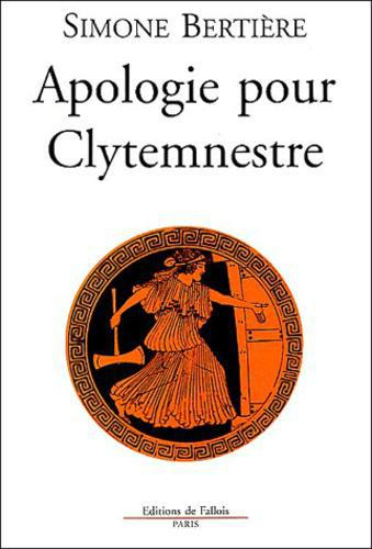 Apologie pour Clytemnestre - Photo 0
