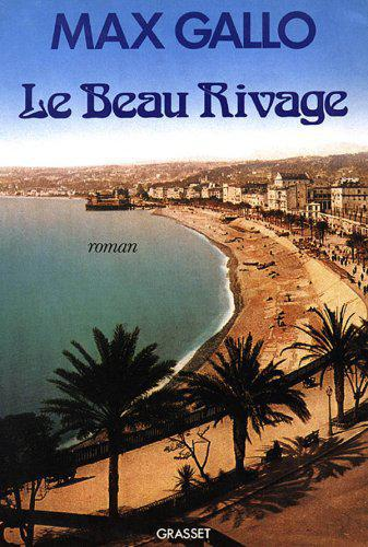 Le beau rivage - Max Gallo - Photo 0