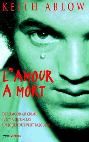 L'amour à mort - Photo 0