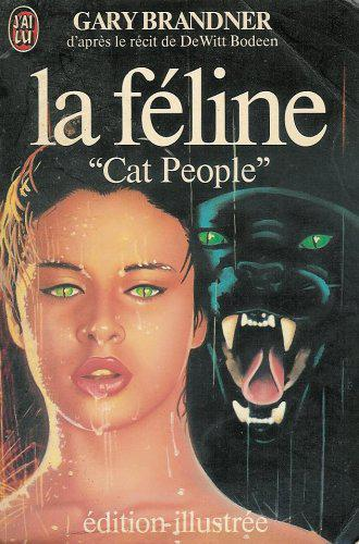 La féline : Cat People - Gary Brandner - Photo 0