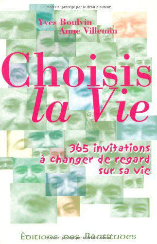 Choisis la vie - Photo 0