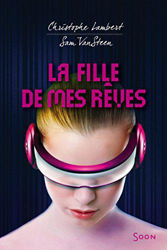 La fille de mes rêves - Samantha Vandersteen - Photo 0