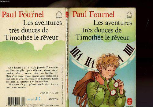 Les aventures tres douces de timothee le reveur - Fournel Paul - Photo 0