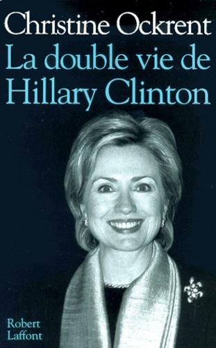 La double vie de Hillary Clinton - Photo 0