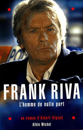 Frank Riva, l'homme de nulle part - Photo 0