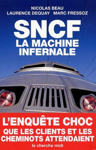 SNCF. La machine infernale - Photo 0