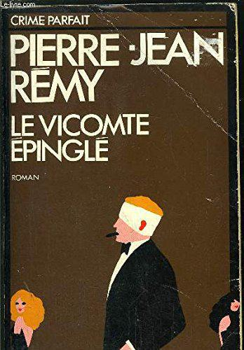 Le vicomte epingle - Remy Pierre-Jean - Photo 0
